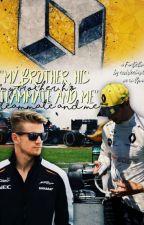 My brother, his teammate and me | Daniel Ricciardo Fanfiction by cozyricciardo