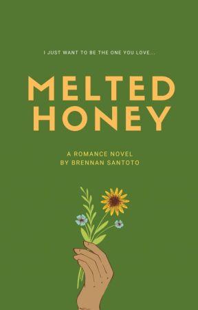 Melted Honey by Rookiebbastard