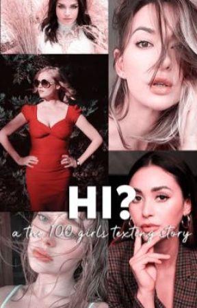 hi?; the 100 girls by anitaszone