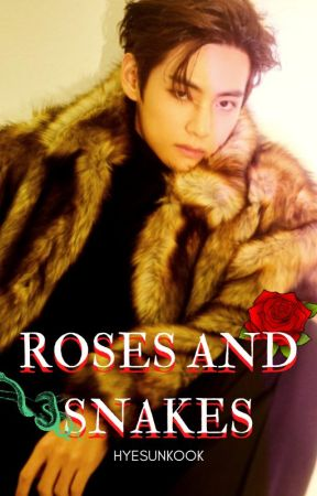 ROSES AND SNAKES © TAEKOOK by hyesunkook