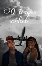 O trágico acidente ~Beauany~ by FicsdeBeauany2