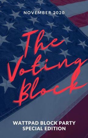 The Voting Block - Wattpad Block Party Special Edition by KellyAnneBlount