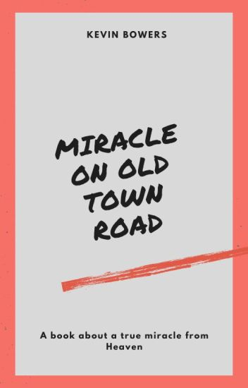 Miracle On Old Town Road