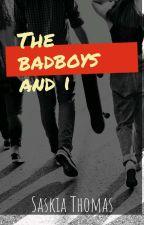 The Badboys & I by _SaskiaThomas
