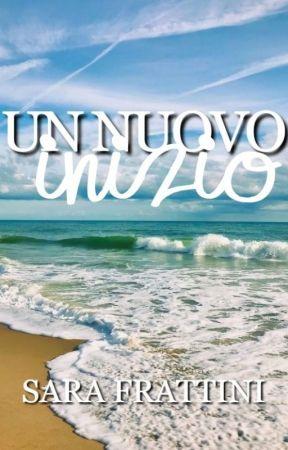 Un Nuovo Inizio by sarastar79