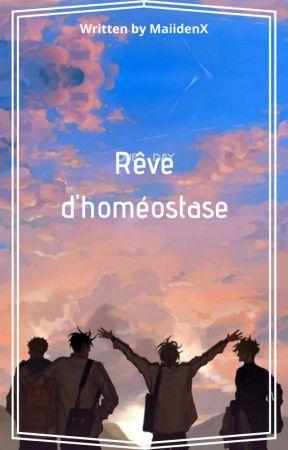 Rêve d'Homéostase by MaiidenX