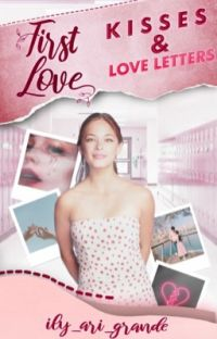 First love, kisses and love letters cover