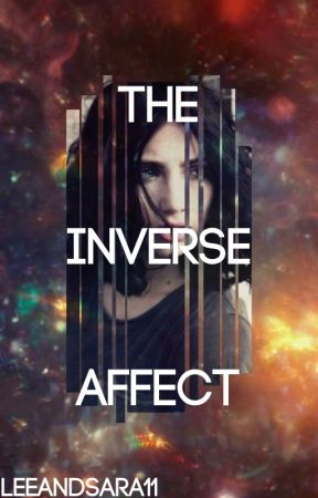 The Inverse Affect - An Erin Stark Story by LeeandSara11