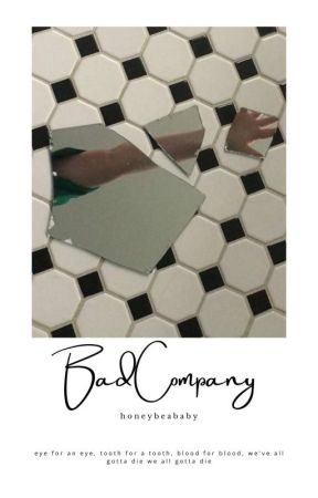 BAD COMPANY by -tristfulepigraph