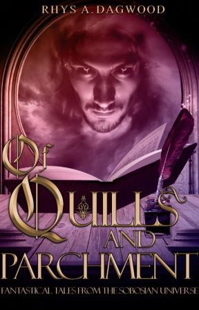Of Quills and Parchment by BooksByRhys