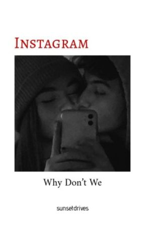 INSTAGRAM ❤︎ WHY DONT WE by maybankxlove