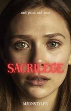 Sacrilege |H. S.| by madnstyles