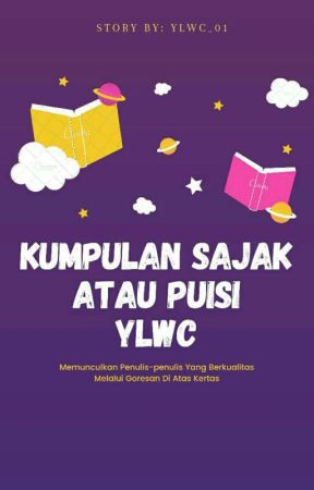 Kumpulan Sajak atau Puisi YLWC by Ylwc_01