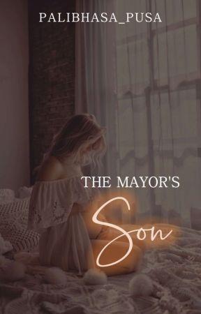 The Mayor's Son by palibhasa_pusa