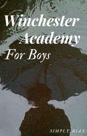 Winchester Academy For Boys (boyxboy)  by simply_riax
