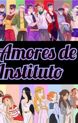 Amores de Instituto ❤️🏳️🌈🔥
