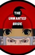 The unwanted bride by Lamonehorn