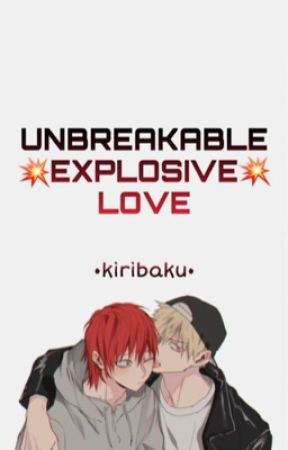 UNBREAKABLE EXPLOSIVE LOVE -kiribaku  by saraforno_