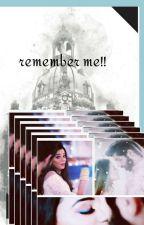 remember me!! by rianshlv