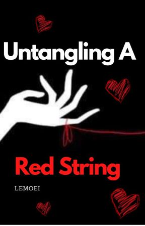 Untangling a Red String -dnf by Lemoei
