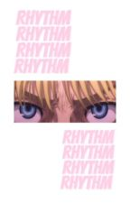 rhythm → armin arlert x reader by -P4L0LA