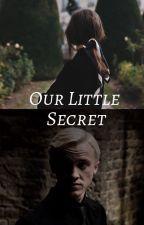 Our Little Secret (Draco Malfoy) by manamalfoy