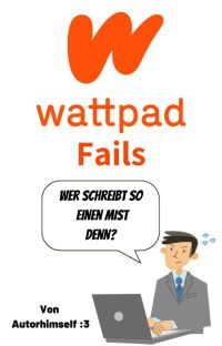 Wattpad Fails | Laufend cover