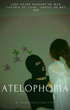 ATELOPHOBIA by yourmomsrighttoe