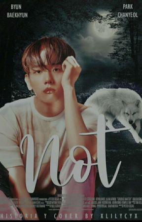 NOT [Chanbaek/WolfAU!] by xLILYCYx