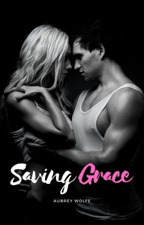 Saving Grace by AubreyWolfe