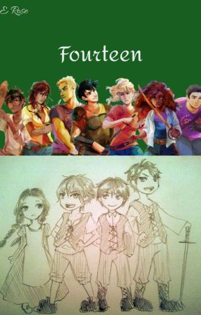 Fourteen - A Percy Jackson crossover fanfiction by Lime_Green_Mustaches
