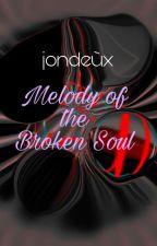 Melody of the Broken Soul (JYK) ni rexyze