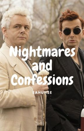Nightmares and Confessions by eahuhse