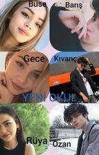 YENİ OKUL by naime123456