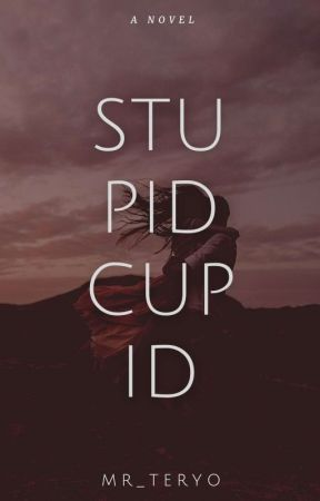 Stupid Cupid | on going | by MR_TERYO