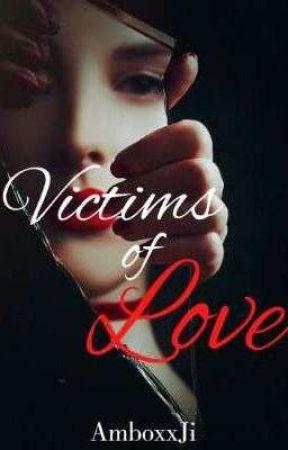 Victims of Love by AmboxxJi