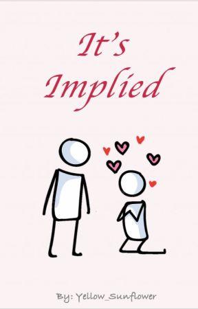 It's Implied by splendiferousness_