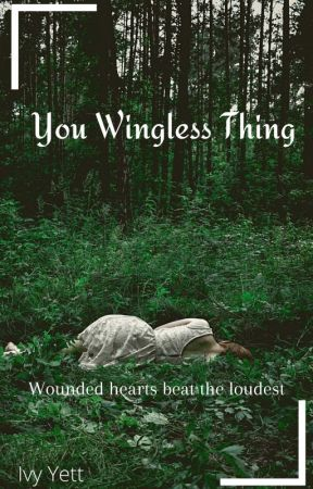 You Wingless Thing by taibhsi