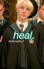 heal. // draco fanfic by bellemalfoy1