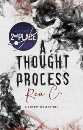 A Thought Process  - A Poetry Collection  by WordsSpillingOut