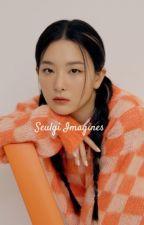 Seulgi Imagines (gxg) by gayforddlovato