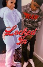 Locked In (Jayda & Pooh Shiesty Story) by HeyImNique