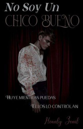 No Soy Un Chico Bueno by HeanlyZenil
