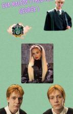 Eva Malfoy ( Weasley twins ) by Daisyxo5678
