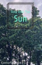 Step Into The Sun : Adopted By Dear Evan Hansen by PANic_raiN