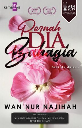 PERNAH DIA BAHAGIA by karnadyapublishing