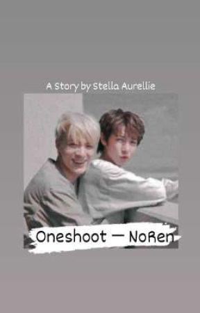 ONESHOOT - NOREN 🔞 by bbyjennn_