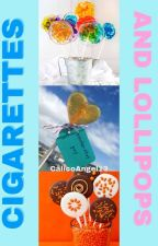 Cigarettes and Lollipops by CalicoAngel13