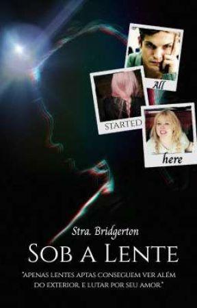 Sob a Lente by Srta-Bridgerton