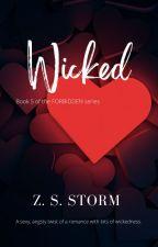 Wicked (Teaser Scenes) by ZeeShineStorm